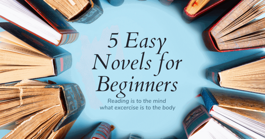 5 Easy Novels For Beginners
